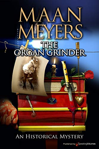 9781628153347: The Organ Grinder (An Historical Mystery)