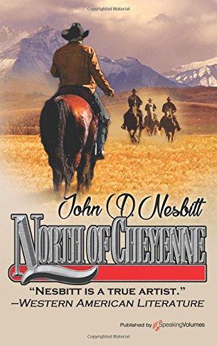 9781628156959: North of Cheyenne