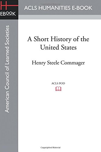 9781628200522: A Short History of the United States