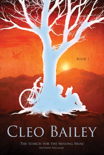 The Untold Tales of Cleo Bailey: The Search of the Missing Muse: Williams, Anthony