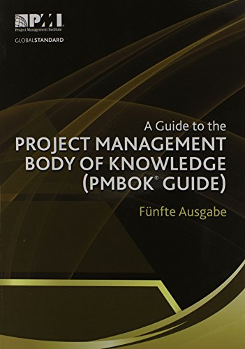 9781628250039: A Guide to the Project Management Body of Knowledge (PMBOK® Guide)–Fünfte Ausgabe [A Guide to the Project Management Body of Knowledge (PMBOK® Guide)-Fifth Edition](German Edition)