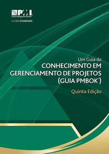 9781628250077: Um Guia Do Conhecimento Em Gerenciamento De Projetos (Guia PMBOK®)–Quinta Ediçáo [A Guide to the Project Management Body of Knowledge (PMBOK® Guide)-Fifth Edition](Brazilian Portuguese Edition)