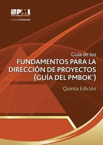 Guía de los fundamentos para la dirección: Project Management Institute