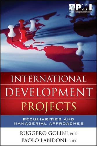 9781628250176: International Development Projects: Peculiarities and Managerial Approaches