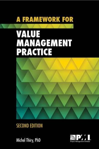 9781628250183: A Framework for Value Management Practice