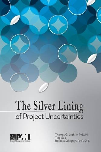 9781628250329: The Silver Lining of Project Uncertainties