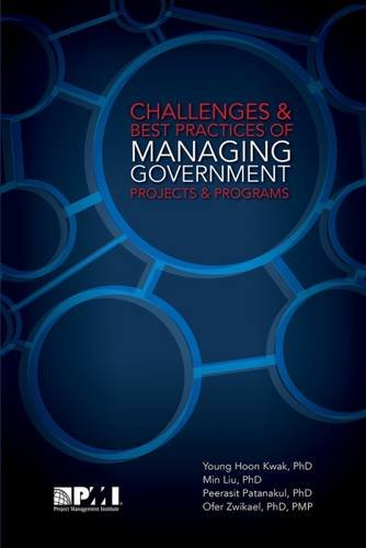 9781628250657: Challenges and Best Practices of Managing Government Projects and Programs