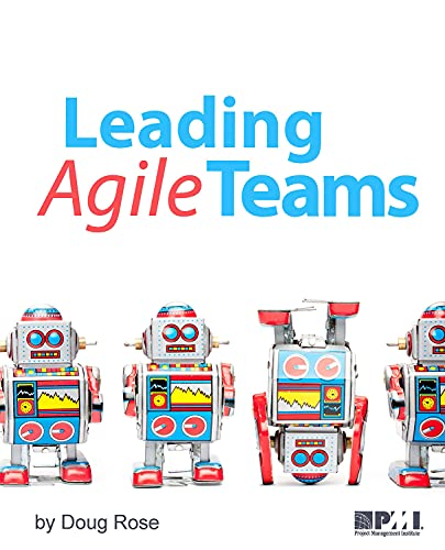 9781628250923: Leading Agile Teams