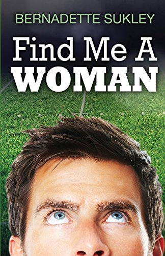 9781628279504: Find Me a Woman