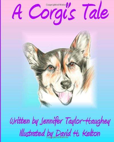 9781628280241: A Corgi's Tale