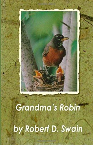9781628281040: Grandma's Robin