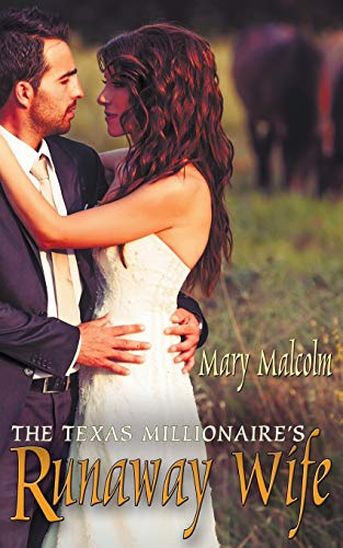 9781628300772: The Texas Millionaire's Runaway Wife