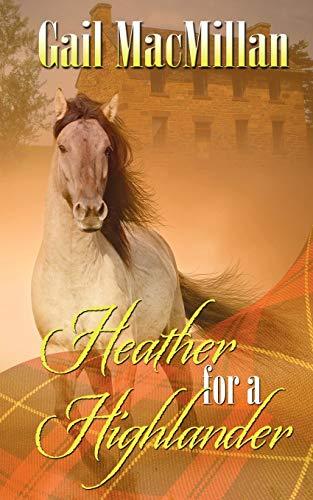 9781628303469: Heather for a Highlander