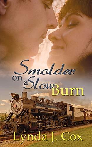 9781628304435: Smolder on a Slow Burn
