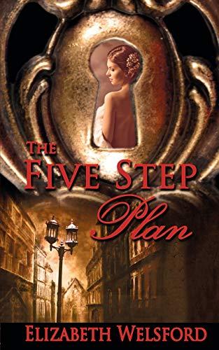 The Five Step Plan: Welsford, Elizabeth
