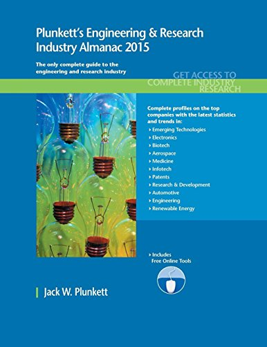 9781628313611: Plunkett's Engineering & Research Industry Almanac 2015: Engineering & Research Industry Market Research, Statistics, Trends & Leading Companies