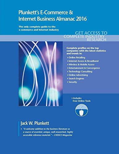 9781628313871: Plunkett's E-Commerce & Internet Business Almanac 2016 (Plunkett's E-Commerce and Internet Business Almanac)