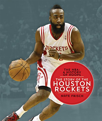 9781628320183: The NBA: A History of Hoops: The Story of the Houston Rockets
