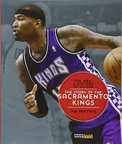 9781628320336: The NBA: A History of Hoops: The Story of the Sacramento Kings