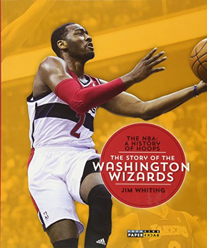 9781628320374: The NBA: A History of Hoops: The Story of the Washington Wizards