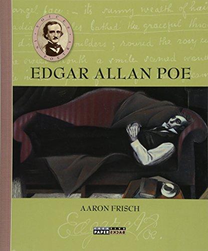 Voices in Poetry: Edgar Allan Poe: Frish, Aaron