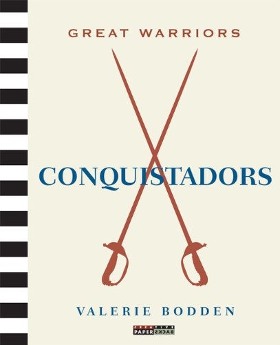 Great Warriors: Conquistadors: Bodden, Valerie