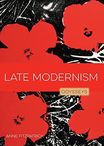 Late Modernism: Odysseys in Art: Anne Fitzpatrick