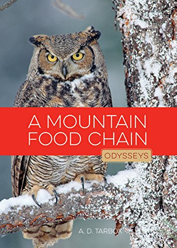 9781628321418: A Mountain Food Chain (Odysseys in Nature)