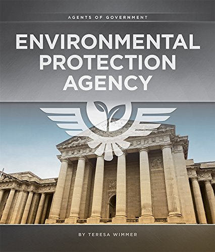 Environmental Protection Agency (Agents of Government): Teresa Wimmer