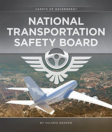 National Transportation Safety Board: Agents of Government: Valerie Bodden