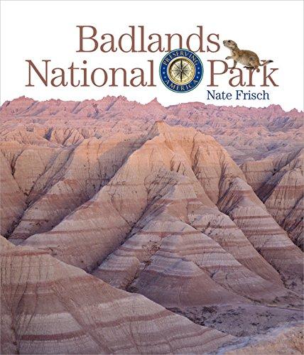 Badlands National Park: Preserving America: Nate Frisch