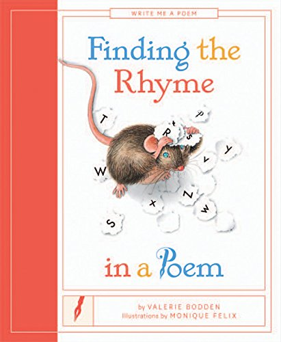 9781628322521: Finding the Rhyme in a Poem (Write Me a Poem)