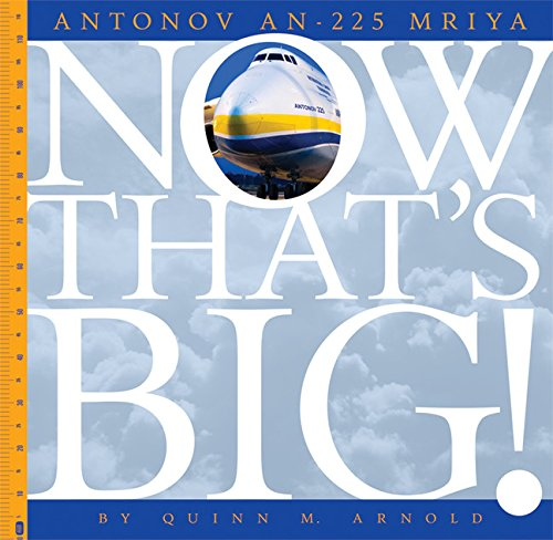 9781628323078: Antonov An-225 Mriya (Now That's Big)