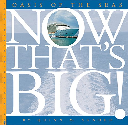 9781628323115: Oasis of the Seas (Now That's Big)
