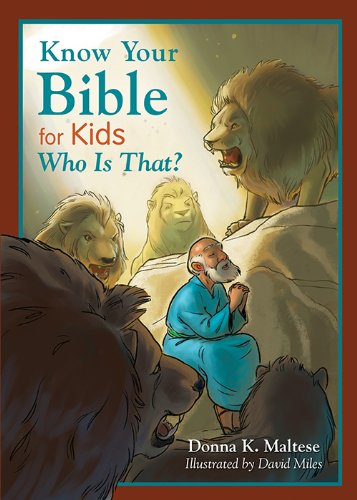 9781628361377: Know Your Bible for Kids: Who Is That?: My First Bible Reference for Ages 5-8