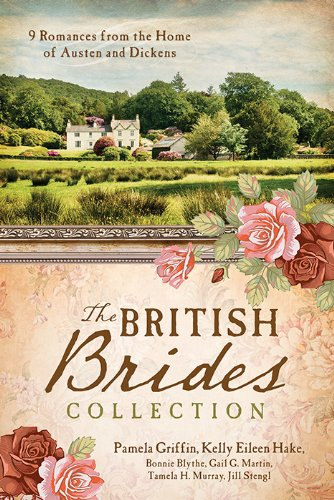 9781628361681: The British Brides Collection: 9 Romances from the Home of Austen and Dickens