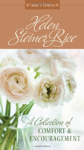 9781628366433: A Collection of Comfort and Encouragement: From America's Best-Loved Poet (Helen Steiner Rice Collection)