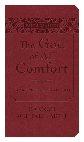 9781628366679: The God of All Comfort (Faith Classics)