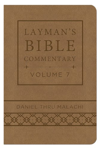 9781628366778: Layman's Bible Commentary Vol. 7 (Deluxe Handy Size): Daniel thru Malachi