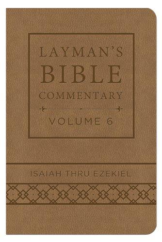 9781628366792: Layman's Bible Commentary Vol. 6 (Deluxe Handy Size): Isaiah thru Ezekiel