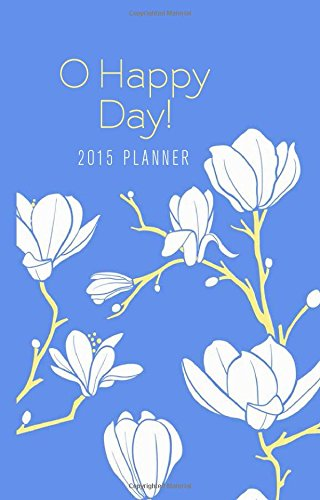 9781628368543: O Happy Day! Planner