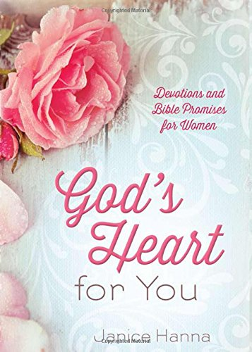 God's Heart for You: Devotions and Bible Promises for Women: Thompson, Janice