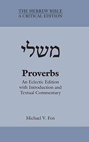 9781628370201: Proverbs: An Eclectic Edition With Introduction and Textual Commentary: 1