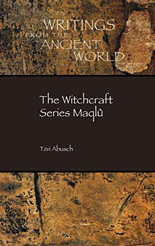 9781628370829: The Witchcraft Series Maqlû (Writings from the Ancient World)