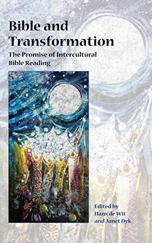 9781628371062: Bible and Transformation: The Promise of Intercultural Bible Reading (Semeia Studies)