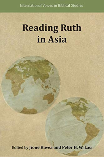 9781628371291: Reading Ruth in Asia (International Voices in Biblical Studies)