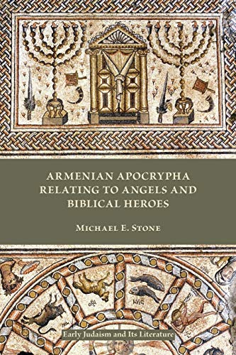 9781628371543: Armenian Apocrypha Relating to Angels and Biblical Heroes (Early Judaism and Its Literature)