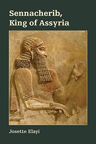 9781628372175: Sennacherib, King of Assyria