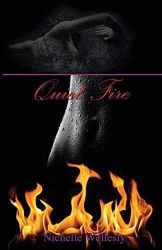 9781628380224: Quiet Fire