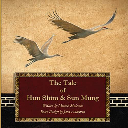 The Tale of Hun Shim & Sun: Michele Maleville